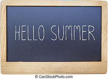 Hello summer on Blank blackboard isolated on white background.