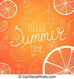 Hello summer time. Vector illustration with fruits