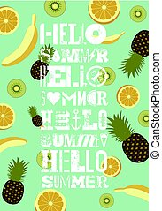 Hello Summer! Typographic Summer Party grunge retro poster design with fruit background. Vector illustration.
