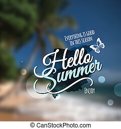 """Hello Summer"" message. Vector abstract blurred background."