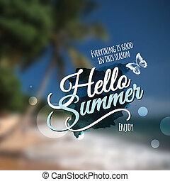 """""""Hello Summer"""" Vector blurred background. - """"Hello Summer""""..."""
