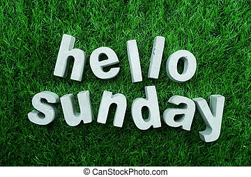 Hello Sunday made from concrete alphabet