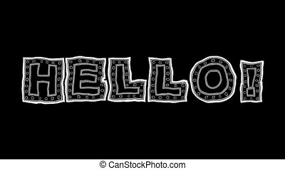 Hello text hand drawn animation