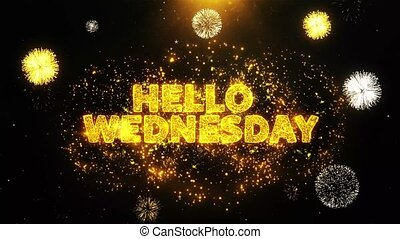 Hello Wednesday Text on Firework Display Explosion Particles. Sale, Discount Price, Off Deals, Offer promotion offer percent discount ads 4K Loop Animation.