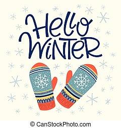 Hello winter card - Vector hand drawn lettering Hello winter...