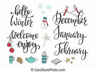 Season life style inspiration quotes lettering. Motivational typography. Calligraphy graphic design element. Hello Winter December January February vector sign set. Welcome Enjoy Snow flakes Hot drink