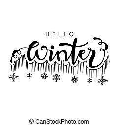 Hello Winter hand lettering phrase.