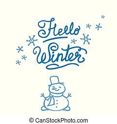 Hello Winter. Happy Snowman. Hand drawn lettering. Stock ...
