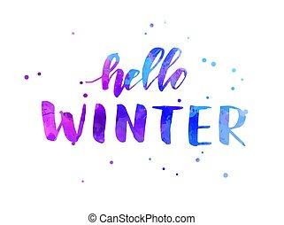 Hello winter lettering calligraphy - Hello winter - ...