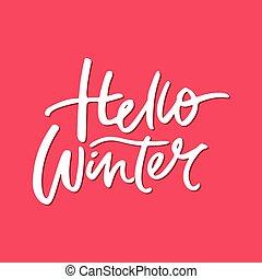 Hello Winter Lettering - Hello Winter greeting card. ...