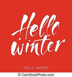hello winter lettering - HELLO WINTER. Hand drawn winter ...