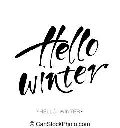 hello winter lettering - Hello winter text. Hand drawn ...