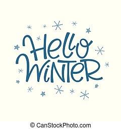 Hello Winter Lettering - Vector illustration: Hello Winter ...