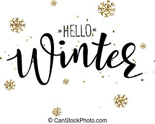 'Hello Winter' vector poster template. Hand written...