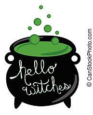 Hello Witches Happy Halloween Cauldron