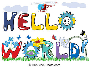 Hello world letters with original font and with decorations.