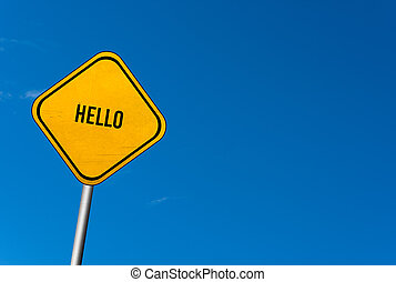 hello - yellow sign with blue sky