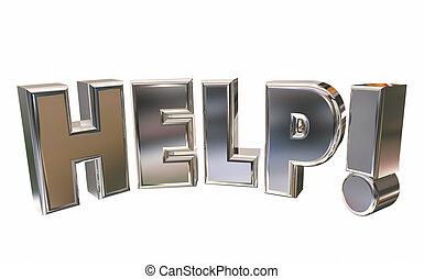 Help Assistance Support Emergency Service Word 3d Illustration