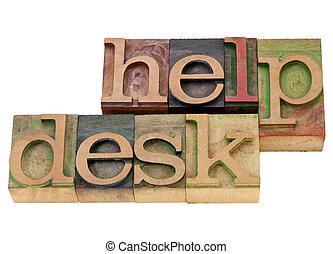 help desk in letterpress type