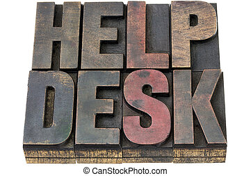 help desk - isolated words in vintage letterpress wood type with ink patina