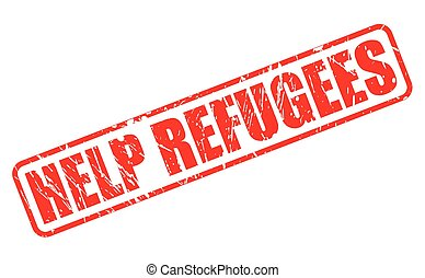 HELP REFUGEES red stamp text