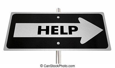 Help Support Assistance Arrow Road Sign 3d Illustration