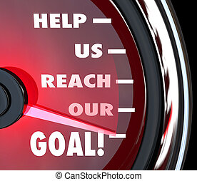 Help Us Reach Our Goal Speedometer Fundraiser Support - A...