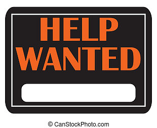 help wanted sign illustrations and stock art 1 641 help wanted sign rh canstockphoto com Important Clip Art Volunteers Needed Clip Art
