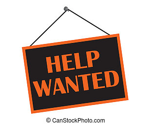 Help Wanted - A black and orange help wanted sign with copy...