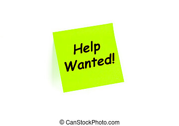 Help Wanted Concept - Help Wanted! concept on a post-it note...