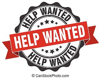 help wanted stamp. sign. seal
