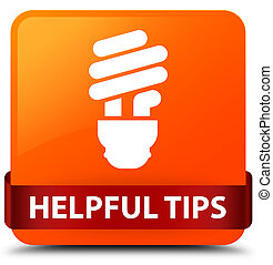 Helpful tips (bulb icon) orange square button red ribbon in middle