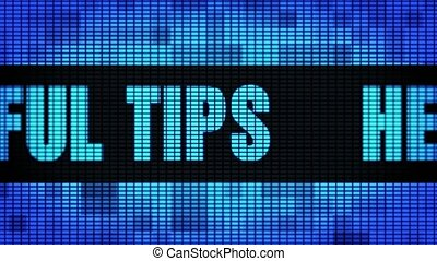 helpful tips Front Text Scrolling on Light Blue Digital LED Display Board Pixel Light Screen Looped Animation 4K Background. Sign Board , Blinking Light, Pixel Monitor, LED Wall Pannel