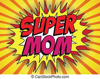 herói, mommy, mãe, super, dia, feliz