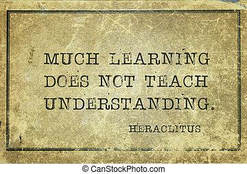 heraclitus, veel, leren