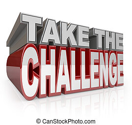 herausforderung, initiative, nehmen, wörter, aktiv, 3d