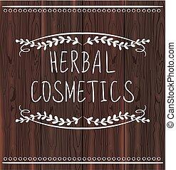 HERBAL COSMETICS handwritten letters on brown wood background