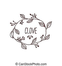 Herbs and Spices Collection - Clove. Handdrawn Wreath. Suitable for ads, signboards, packaging and identity designs