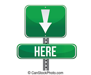 here green traffic road sign