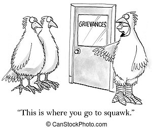 "Here's where you go to squawk - ""This is where you go to..."