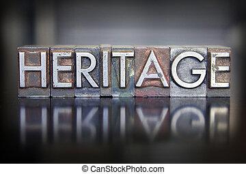 The word HERITAGE written in vintage lead letterpress type