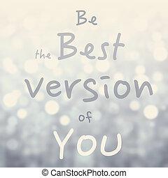 hermoso, de motivación, cita, con, mensaje, ser, el, mejor,...