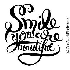 hermoso, inscripción, mano, sonrisa, frase, usted, letras