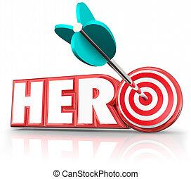 Hero Arrow Target Word Super Savior Role Model