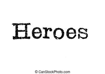 """""""heroes"""", biały, słowo, maszyna do pisania"""