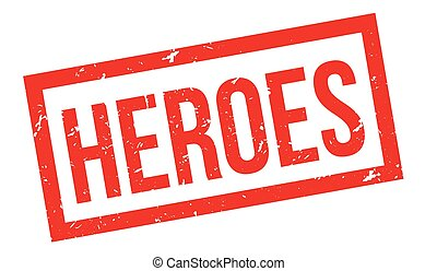 Heroes rubber stamp - Heroes, rubber stamp on white. Print,...