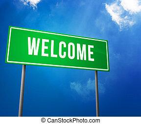 herzlich willkommen, auf, grün, straße zeichen