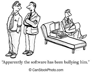 """He's bullied by the software in therapy - """"He has issues..."""