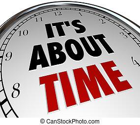 het is, over, tijd, -, woorden, op, klok, herinneren, van,...