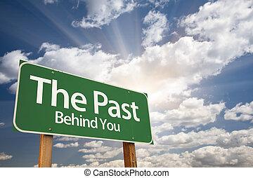het verleden, achter, u, groene, wegaanduiding
